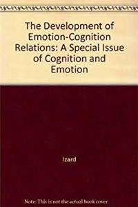 Download The Development of Emotion-Cognition Relations: A Special Issue of Cognition and Emotion fb2, epub