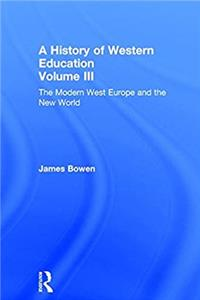 Download A History of Western Education (Volumes 1, 2 and 3): Hist West Educ:Modern West V3 (Volume 3) fb2, epub