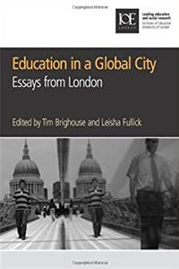 Download Education in a Global City: Essays from London (Education K-12) fb2, epub