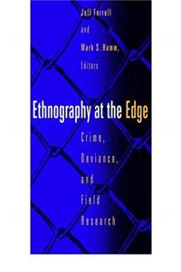Download Ethnography at the Edge: Crime, Deviance, and Field Research fb2, epub