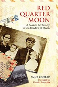 Download Red Quarter Moon: A Search for Family in the Shadow of Stalin fb2, epub