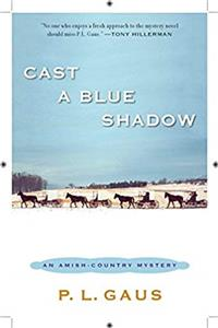 Download Cast a Blue Shadow: An Amish-Country Mystery fb2, epub