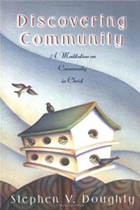 Download Discovering Community: A Meditation on Community in Christ fb2, epub