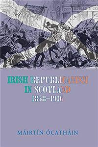 Download Irish Republicanism in Scotland, 1858-1916: Fenians in Exile (The Irish Abroad) fb2, epub