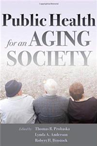 Download Public Health for an Aging Society fb2, epub