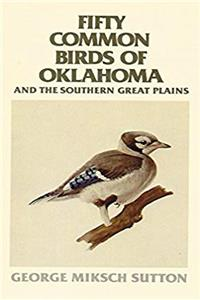 Download Fifty Common Birds of Oklahoma and the Southern Great Plains fb2, epub