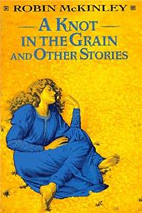 Download A Knot in the Grain and Other Stories fb2, epub