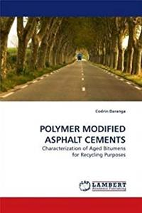 Download POLYMER MODIFIED ASPHALT CEMENTS: Characterization of Aged Bitumens for Recycling Purposes fb2, epub