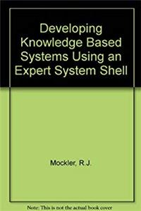 Download Developing Knowledge-Based Systems Using an Expert System Shell/Book and Disk fb2, epub