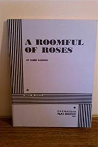 Download A Roomful of Roses. (Acting Edition for Theater Productions) fb2, epub