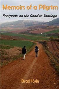 Download Memoirs of a Pilgrim: Footprints on the Road to Santiago fb2, epub