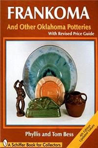 Download Frankoma and Other Oklahoma Potteries (Schiffer Book for Collectors) fb2, epub