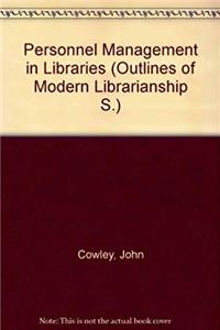 Download Personnel management in libraries (Outlines of modern librarianship) fb2, epub