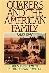 Download Quakers and the American Family: British Settlement in the Delaware Valley fb2, epub