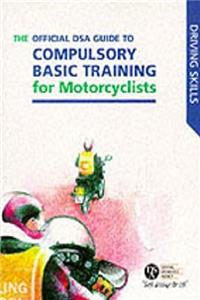 Download Official DSA Guide to Compulsory Basic Training for Motorcylists (Driving Skills S.) fb2, epub