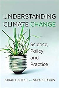 Download Understanding Climate Change: Science, Policy, and Practice fb2, epub