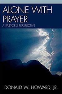 Download Alone with Prayer: A Pastor's Perspective fb2, epub