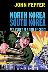 Download North Korea/South Korea: U.S. Policy at a Time of Crisis (Open Media Books) fb2, epub