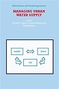 Download Managing Urban Water Supply (Water Science and Technology Library) fb2, epub