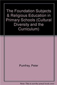 Download The Foundation Subjects  Religious Education in Primary Schools (Cultural Diversity and the Curriculum) fb2, epub