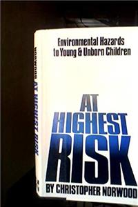 Download At Highest Risk: Environmental Hazards to Young and Unborn Children fb2, epub