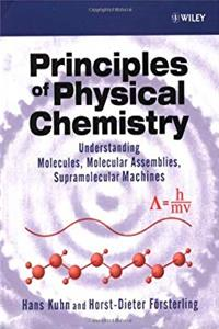 Download Principles of Physical Chemistry: Understanding Atoms, Molecules and Supramolecular Machines fb2, epub