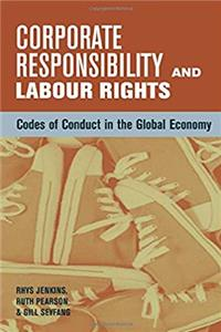 Download Corporate Responsibility and Labour Rights: Codes of Conduct in the Global Economy fb2, epub