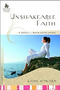 Download Unshakeable Faith: 8 Traits for Rock-Solid Living (New Hope Bible Studies for Women) fb2, epub