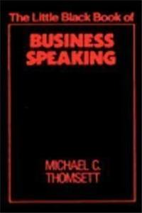 Download The Little Black Book of Business Speaking (The Little Black Book Series) fb2, epub