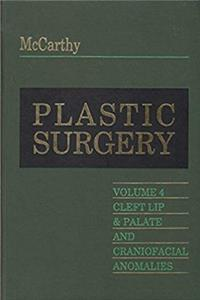 Download Plastic Surgery: Cleft Lip and Palate, and Craniofacial, Volume 4 fb2, epub