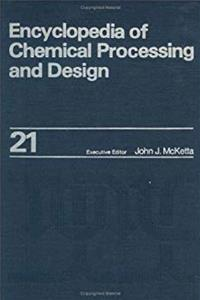 Download Encyclopedia of Chemical Processing and Design: Volume 21 - Expanders to Finned Tubes: Selection of (Chemical Processing and Design Encyclopedia) fb2, epub