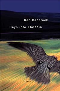Download Days into Flatspin: Poems fb2, epub