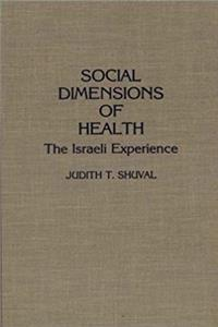 Download Social Dimensions of Health: The Israeli Experience fb2, epub