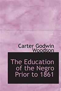 Download The Education of the Negro Prior to 1861: A History of the Education of the Colored People o fb2, epub