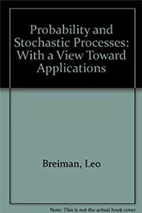 Download Probability and Stochastic Processes: With a View Toward Applications fb2, epub