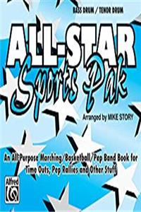 Download All-Star Sports Pak (An All-Purpose Marching/Basketball/Pep Band Book for Time Outs, Pep Rallies and Other Stuff): Bass Drum/Tenor Drum fb2, epub