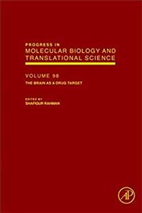 Download The Brain as a Drug Target, Volume 98 (Progress in Molecular Biology and Translational Science) fb2, epub