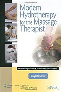 Download Modern Hydrotherapy for the Massage Therapist (Lww Massage Therapy  Bodywork Educational) fb2, epub