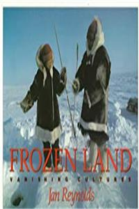 Download Frozen Land: Vanishing Cultures fb2, epub