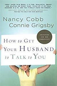 Download How to Get Your Husband to Talk to You fb2, epub