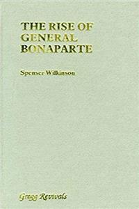 Download The Rise of General Bonaparte (Modern Revivals in Military History) fb2, epub