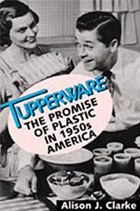 Download Tupperware:  The Promise of Plastic in 1950s America fb2, epub