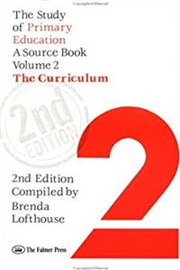 Download The Study Of Primary Education: A Source Book - Volume 2: The Curriculum fb2, epub