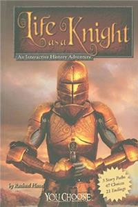 Download Life as a Knight: An Interactive History Adventure (You Choose: Warriors) fb2, epub