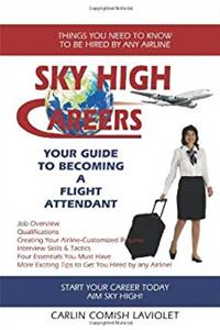 Download Sky High Careers: Your Guide To Becoming a Flight Attendant fb2, epub