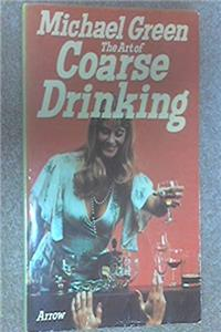 Download The Art of Coarse Drinking fb2, epub