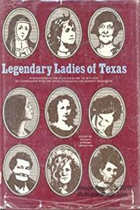 Download Legendary ladies of Texas (Publications of the Texas Folklore Society) fb2, epub