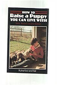 Download How to Raise a Puppy You Can Live fb2, epub