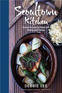 Download Seoultown Kitchen: Korean Recipes to Share with Family and Friends fb2, epub
