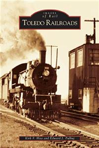 Download Toledo Railroads   (OH)  (Images of Rail) fb2, epub